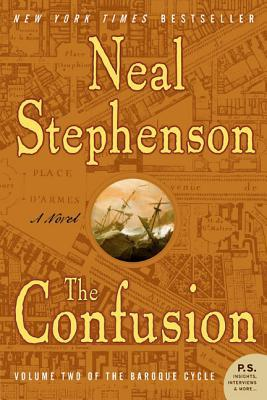 The Confusion (2005) by Neal Stephenson