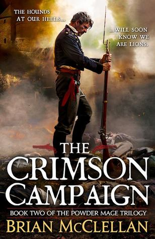 The Crimson Campaign (2014) by Brian  McClellan