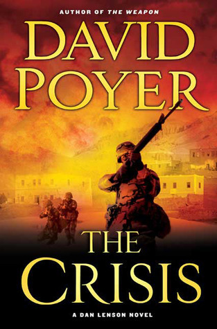 The Crisis (2009) by David Poyer