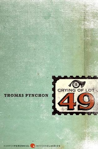 The Crying of Lot 49 (2006) by Thomas Pynchon