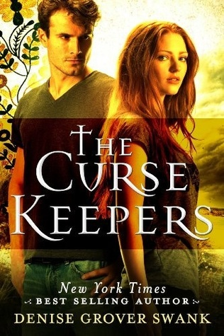 The Curse Keepers (2013) by Denise Grover Swank