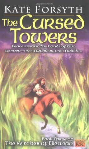 The Cursed Towers (2000) by Kate Forsyth