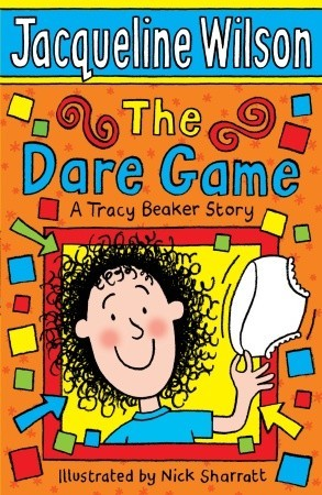 The Dare Game (2006) by Jacqueline Wilson