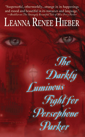 The Darkly Luminous Fight for Persephone Parker (2010)