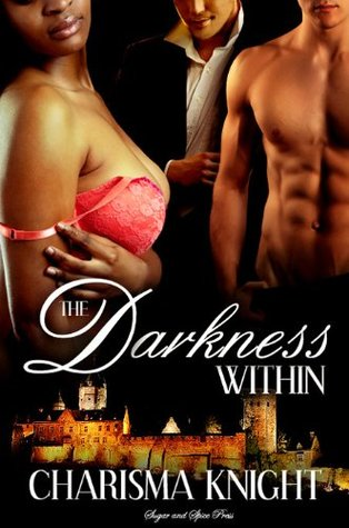 The Darkness Within (2011) by Charisma Knight