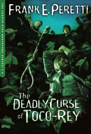 The Deadly Curse of Toco-Rey (2005) by Frank E. Peretti