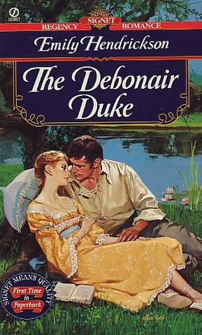 The Debonair Duke (1996) by Emily Hendrickson