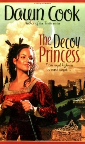 The Decoy Princess (2005) by Dawn Cook