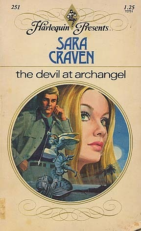 The Devil At Archangel (1978) by Sara Craven
