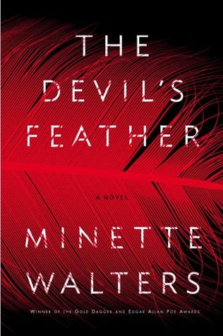 The Devil's Feather (2006) by Minette Walters