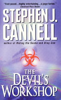 The Devil's Workshop (2000) by Stephen J. Cannell