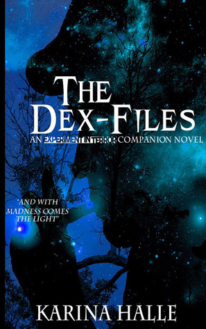 The Dex-Files (2012) by Karina Halle