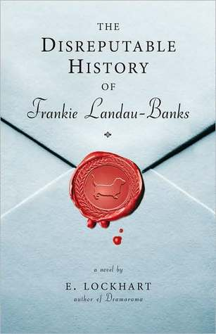The Disreputable History of Frankie Landau-Banks (2008) by E. Lockhart