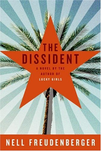 The Dissident (2006) by Nell Freudenberger