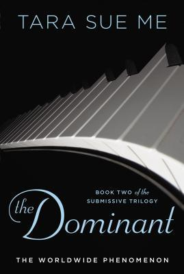 The Dominant (2013) by Tara Sue Me