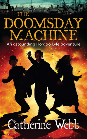 The Doomsday Machine: A Further Astonishing Adventure of Horatio Lyle