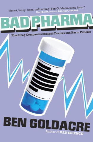 The Drug Pushers (2012) by Ben Goldacre
