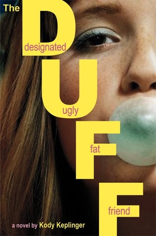 The DUFF: Designated Ugly Fat Friend (2010)