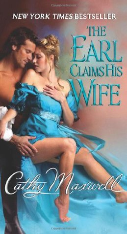 The Earl Claims His Wife (2009) by Cathy Maxwell