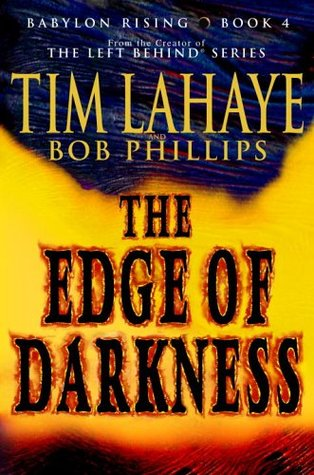 The Edge of Darkness (2006) by Tim LaHaye