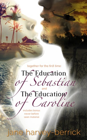 The Education of Sebastian & The Education of Caroline (2000) by Jane Harvey-Berrick