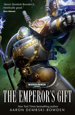 The Emperor's Gift (2012) by Aaron Dembski-Bowden