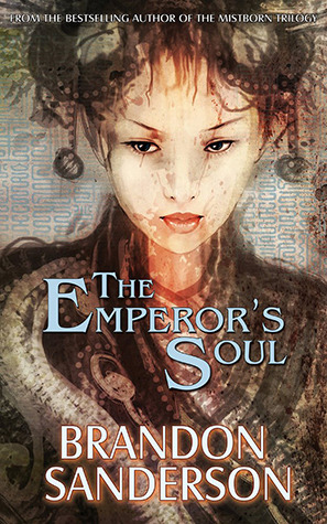 The Emperor's Soul (2012) by Brandon Sanderson