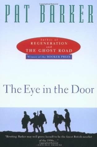 The Eye in the Door (1995) by Pat Barker