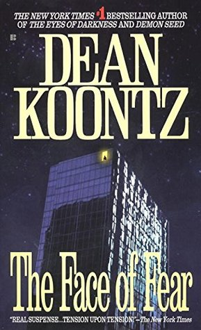 The Face of Fear (1985) by Dean Koontz