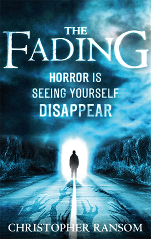 The Fading (2000) by Christopher Ransom