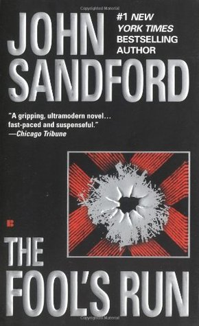 The Fool's Run (1996) by John Sandford