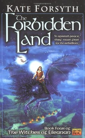 The Forbidden Land (2001) by Kate Forsyth