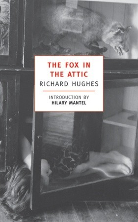 The Fox in the Attic (2000) by Hilary Mantel