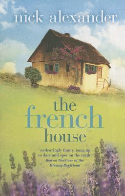 The French House. Nick Alexander (2013)