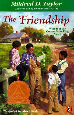 The Friendship (1998) by Mildred D. Taylor