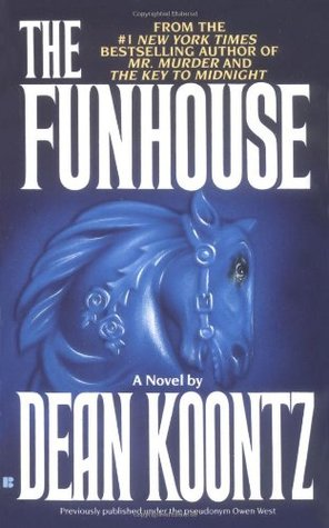 The Funhouse (1994) by Dean Koontz