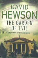 The Garden Of Evil (2008) by David Hewson