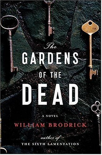 The Gardens of the Dead (2006) by William Brodrick
