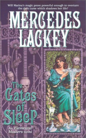 The Gates of Sleep (2003) by Mercedes Lackey