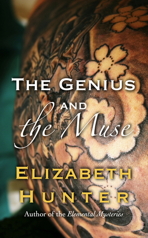 The Genius and the Muse (2012) by Elizabeth   Hunter