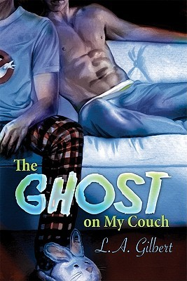 The Ghost on My Couch (2011) by L.A. Gilbert