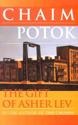 Chaim Potok's My Name is Asher Lev and The Gift of Asher Lev