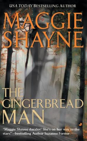 The Gingerbread Man (2001) by Maggie Shayne
