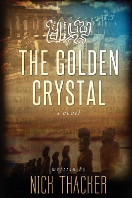 The Golden Crystal (2013) by Nick Thacker