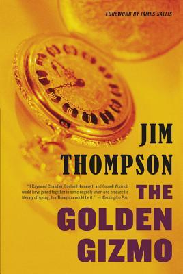The Golden Gizmo (2014) by Jim Thompson