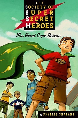 The Great Cape Rescue (Society of Super Secret Heroes) (2007)