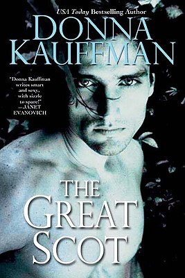 The Great Scot (2007) by Donna Kauffman