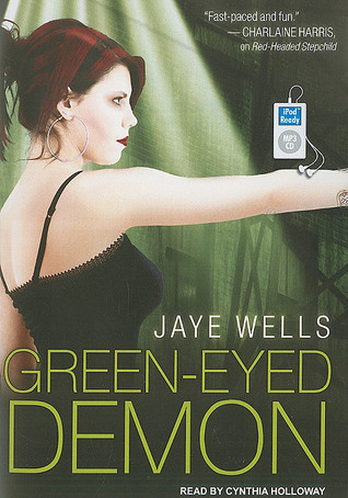 The Green-Eyed Demon (2011) by Jaye Wells