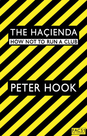 The Haçienda: How Not to Run a Club (2009)