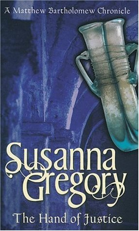 The Hand of Justice (2005) by Susanna Gregory